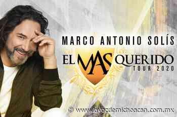 Marco Antonio Solís reprograma para mayo, sus conciertos en Morelia - La Voz de Michoacán