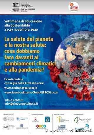 Settimana di Educazione alla Sostenibilità: evento online - La Gazzetta di Lucca