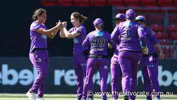 Hobart Hurricanes keen to finish WBBL06 with a bang - The Advocate