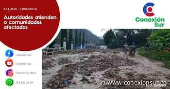Emergencias en Betulia y Fredonia por intensas lluvias - ConexionSur