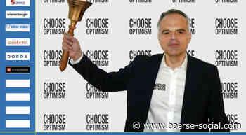 Gerald Stefan läutet die Opening Bell für Freitag #chooseoptimism - Boerse Social Network