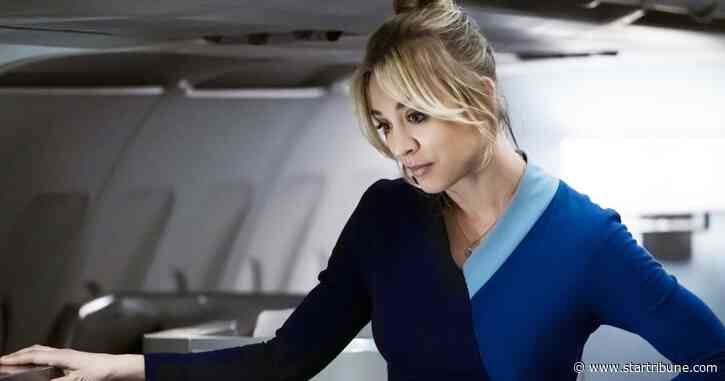 'Big Bang' star Kaley Cuoco soars to new heights in 'The Flight Attendant' - Minneapolis Star Tribune