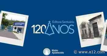 Comemore 120 anos da Editora Santuário com a Rádio Aparecida - Portal a12