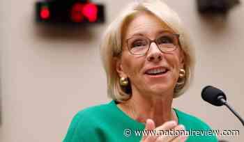 A Teacher's Defense of Betsy DeVos - National Review