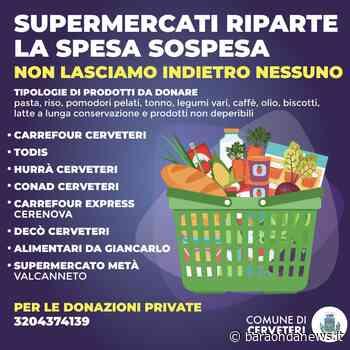 Covid-19, riparte la 'spesa sospesa' nei supermercati di Cerveteri - BaraondaNews