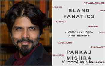 <strong>Pankaj Mishra</strong>: We focus too much on minor disputes, ignoring that &ldquo;the default intellectual culture in Anglo-America is overwhelmingly right wing&rdquo;&nbsp; &nbsp;