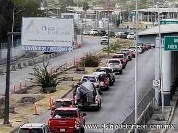 Largas filas en la frontera de Piedras Negras - El Siglo de Torreón