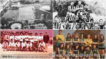 Breve storia di Augusta: il calcio neroverde, squadre memorabili e campi sportivi - La Gazzetta Augustana.it