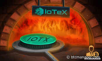 IoTeX Set to Burn and Drop 1 Billion IOTX Coins - BTCMANAGER