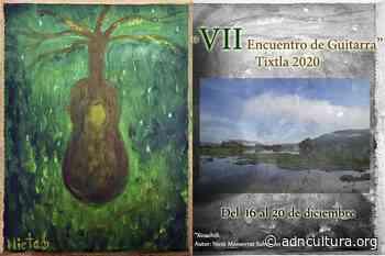 VII Encuentro de Guitarra Tixtla 2020 - ADN Cultura