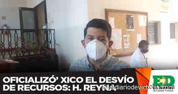 Oficializó' Xico el desvío de recursos: H. Reyna - El Diario de Ciudad Victoria