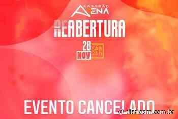 Reabertura do Kasarão Arena, em Faxinal do Soturno, é cancelada - Diário de Santa Maria