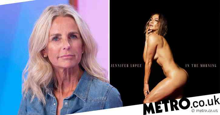 Ulrika Jonsson thinks Jennifer Lopez's naked picture is 'damaging' and shouldn't be the new normal