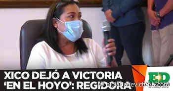 Xico dejó a Victoria 'en el hoyo': regidora - El Diario de Ciudad Victoria