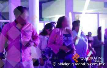 Fiestas clandestinas en Pachuca, El Real y Huasca - Quadratín Hidalgo