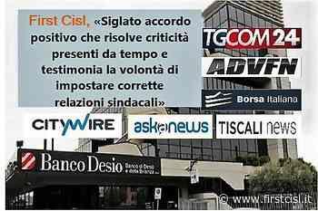 Banco Desio, firmato accordo, First Cisl, intesa positiva, risolve vecchi problemi - FIRST CISL