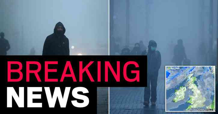 Thick fog to engulf huge swathes of UK as Met Office issues warning