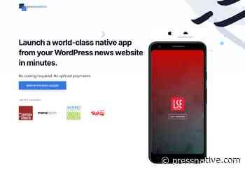 Pressnative - Launch a World-class App from your WordPress News Website