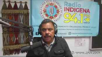 Radio hosts were among the first who could explain Covid to indigenous Mexican farmworkers in US - CNN