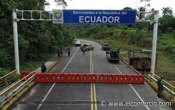 Ecuador y Colombia alistan su tercer corredor binacional