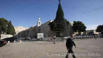 Coronavirus dampens Christmas in Bethlehem - The Canberra Times