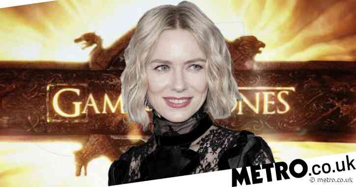Naomi Watts binged all of Game Of Thrones to prepare for prequel before it was cancelled