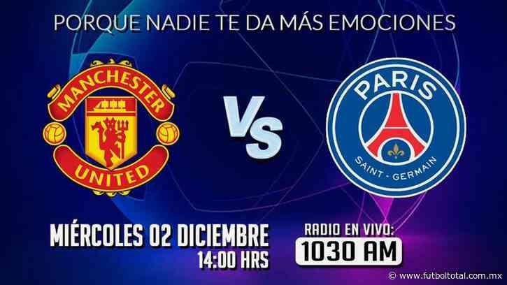 Escucha EN VIVO aquí el partido Manchester United vs PSG