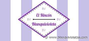 El Rincón Blanquivioleta: Algunos tenemos fe - Blanquivioletas.com