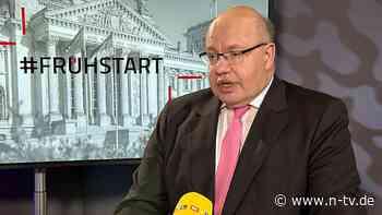 """Altmaier im """"ntv Frühstart"""": """"Der Staat kann nicht unbegrenzt Geld ausgeben"""""""