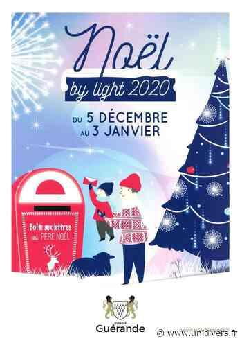 Noël by light Intra-muros 44350 Guerande samedi 5 décembre 2020 - Unidivers
