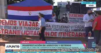 Arroyos y Esteros: pobladores se manifiestan y piden ingreso de más líneas de transporte - La Nación