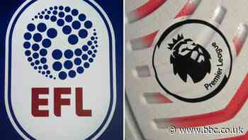 Premier League and EFL agree rescue package amounting to £250m