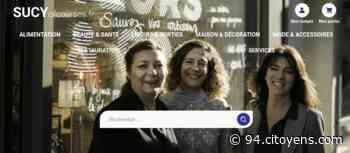 Un site e-commerce pour les magasins de Sucy-en-Brie - 94 Citoyens