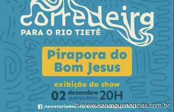 Hoje: Live Cultural terá show de músico em Pirapora do Bom Jesus com o tema Rio Tietê - São Roque Notícias