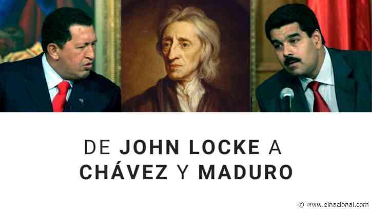 De John Locke a Chávez y Maduro