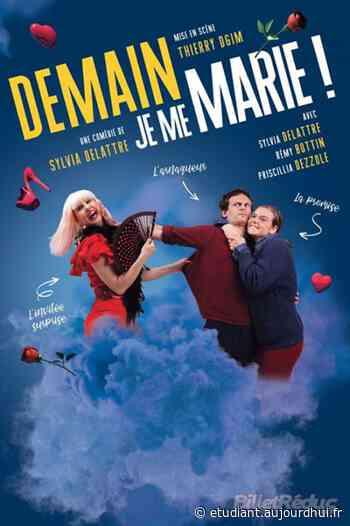 DEMAIN JE ME MARIE ! - CINEMA LE REX ET LE LUX, Valreas, 84600 - Sortir à France - Le Parisien Etudiant