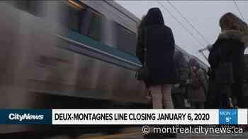 Deux-Montagnes line closing January 6 - Video - CityNews Montreal