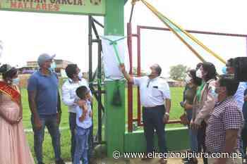 Sullana: municipalidad de Marcavelica construye estadio en centro poblado La Victoria- Mallares - El Regional