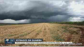 Guariba, SP, decreta situação de emergência após maior chuva da história da cidade - G1