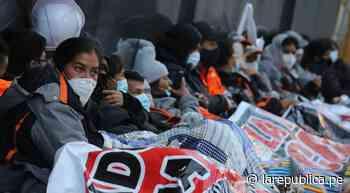 Más de 160 mineros de Cerro de Pasco durmieron en exteriores del Congreso - LaRepública.pe