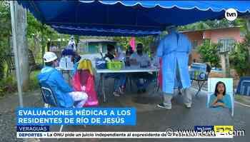 Realizan evaluaciones médicas a residentes de Río de Jesús por casos de COVID-19 - TVN Noticias