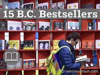 B.C. Books: 15 bestsellers for the week of Dec. 12