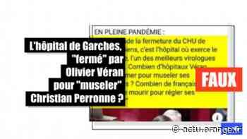 """Non, l'hôpital de Garches ne va pas """"fermer"""" pour """"museler"""" le professeur Perronne - Actu Orange"""