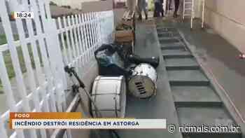 Incêndio destrói residência em Astorga - RIC - RIC Mais