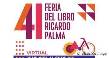 Feria del Libro Ricardo Palma: conoce toda la programación del sábado 5 y domingo 6 de diciembre - El Comercio Perú