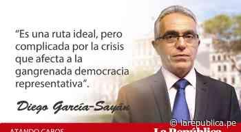 Partidos políticos: ¿a dónde nos lleva su colapso?, por Diego García Sayán - LaRepública.pe
