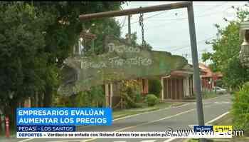 Empresarios evalúan aumentar los precios en Pedasí - TVN Panamá