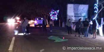 Adulto mayor muere atropellado en Santo Tomas Jalieza - El Imparcial de Oaxaca
