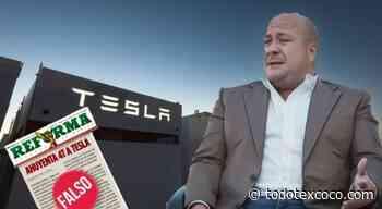 Desmienten Fake de Alfaro y Reforma sobe Tesla - Noticias de Texcoco