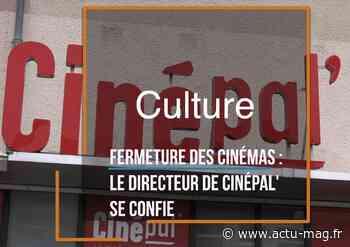 Essonne. (Reportage) Le directeur du cinéma de Palaiseau espère une réouverture rapide - Actu-Mag.fr